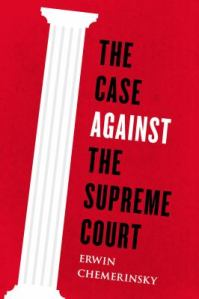 Case Against the Supreme Court