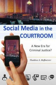 Social media in the courtroom
