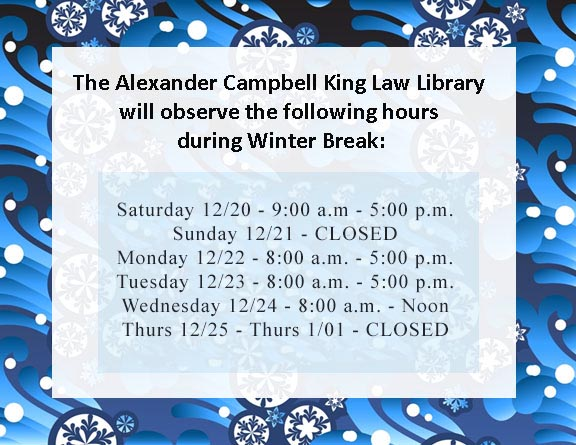 Library Hours - Winter Break: Saturday 12/20, 9AM-5PM; Sunday 12/21, Closed; Monday 12/22, 8AM-5PM; Tuesday 12/23, 8AM-5PM; Wednesday 12/24, 8AM-Noon; Thursday 12/25-Thursday 01/01: Closed