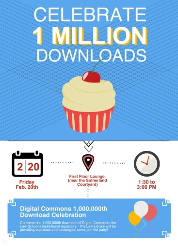 Digital Commons at Georgia Law - 1 Million Download Celebration. Come help us celebrate– the cupcakes and beverages are on us! 1:30-3:00 p.m. in the First Floor Lounge of Hirsch Hall