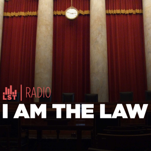 I Am The Law podcast