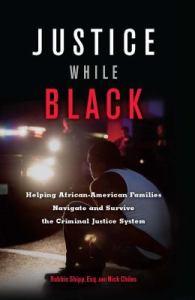 JusticeWhileBlack